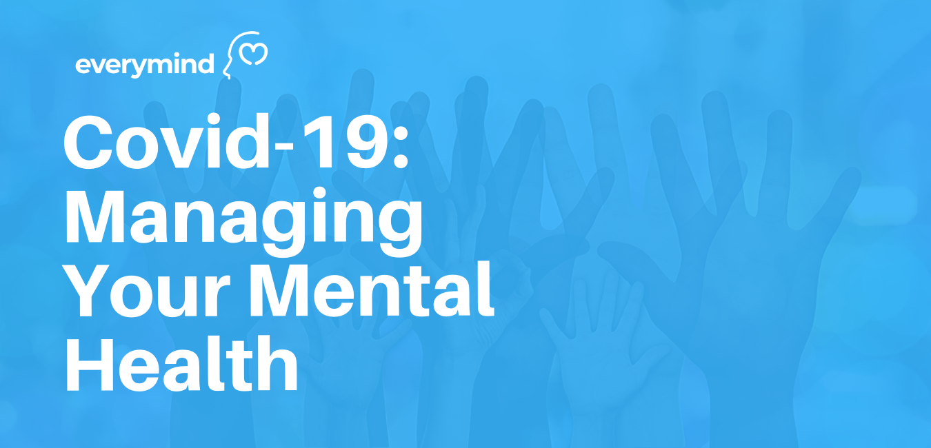 Covid-19_ Managing Your Mental Health (1)