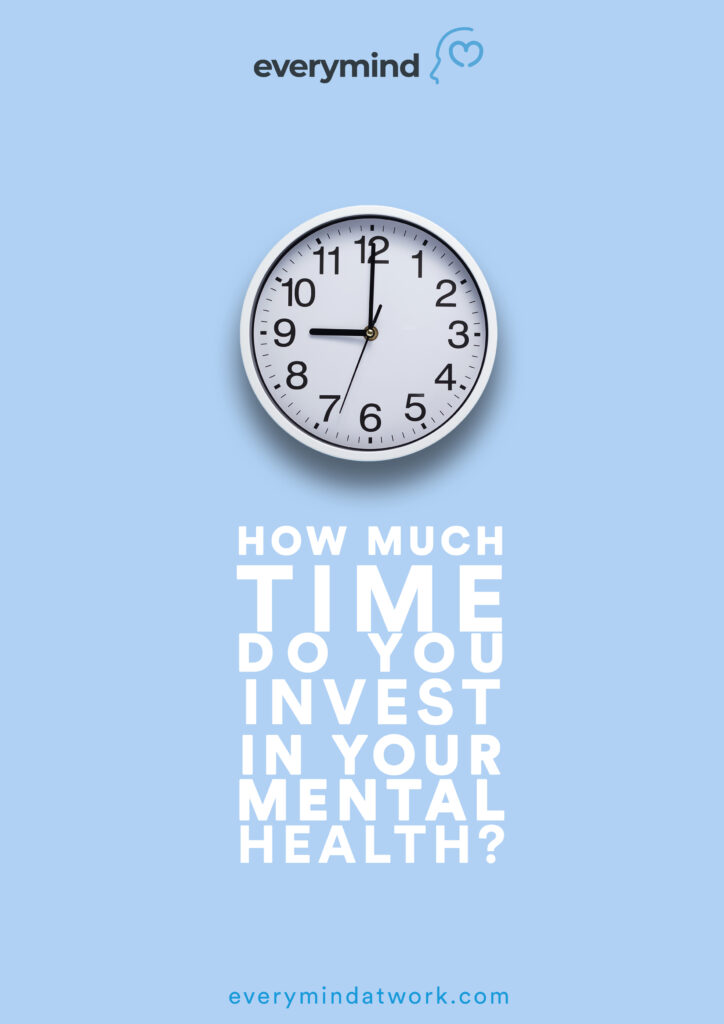 How much time do you spend on your mental health?